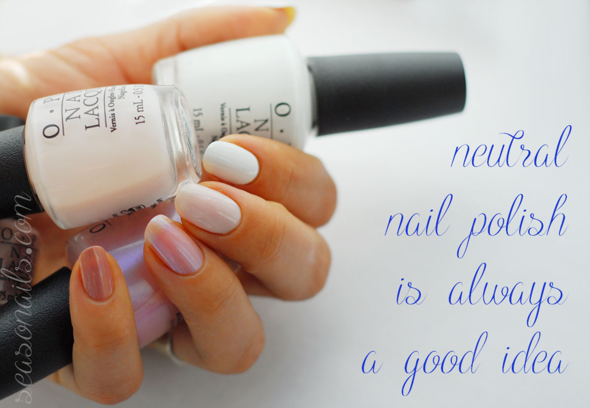 neutral nail polish is always a good idea
