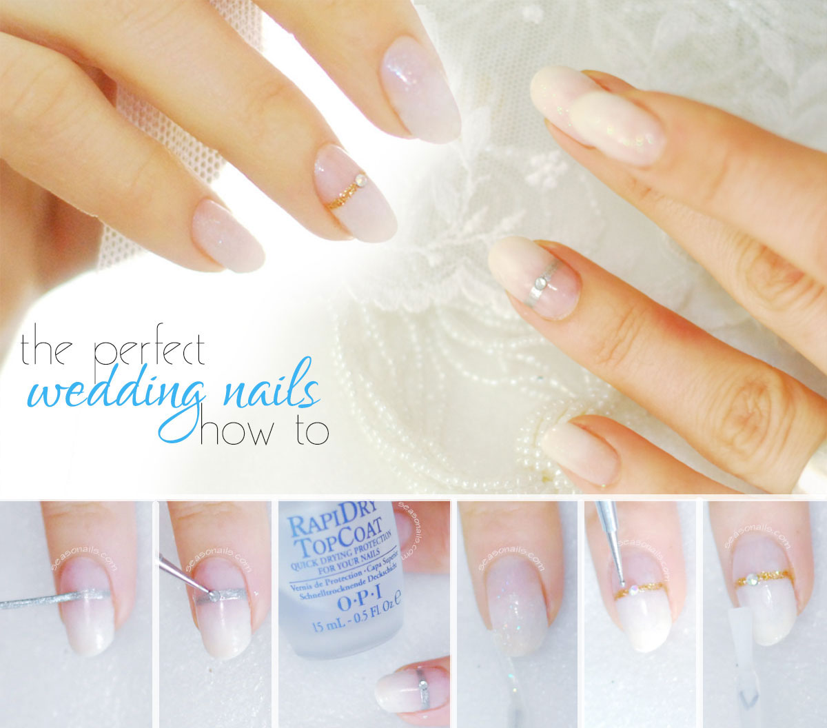 perfect wedding nails how to step by step