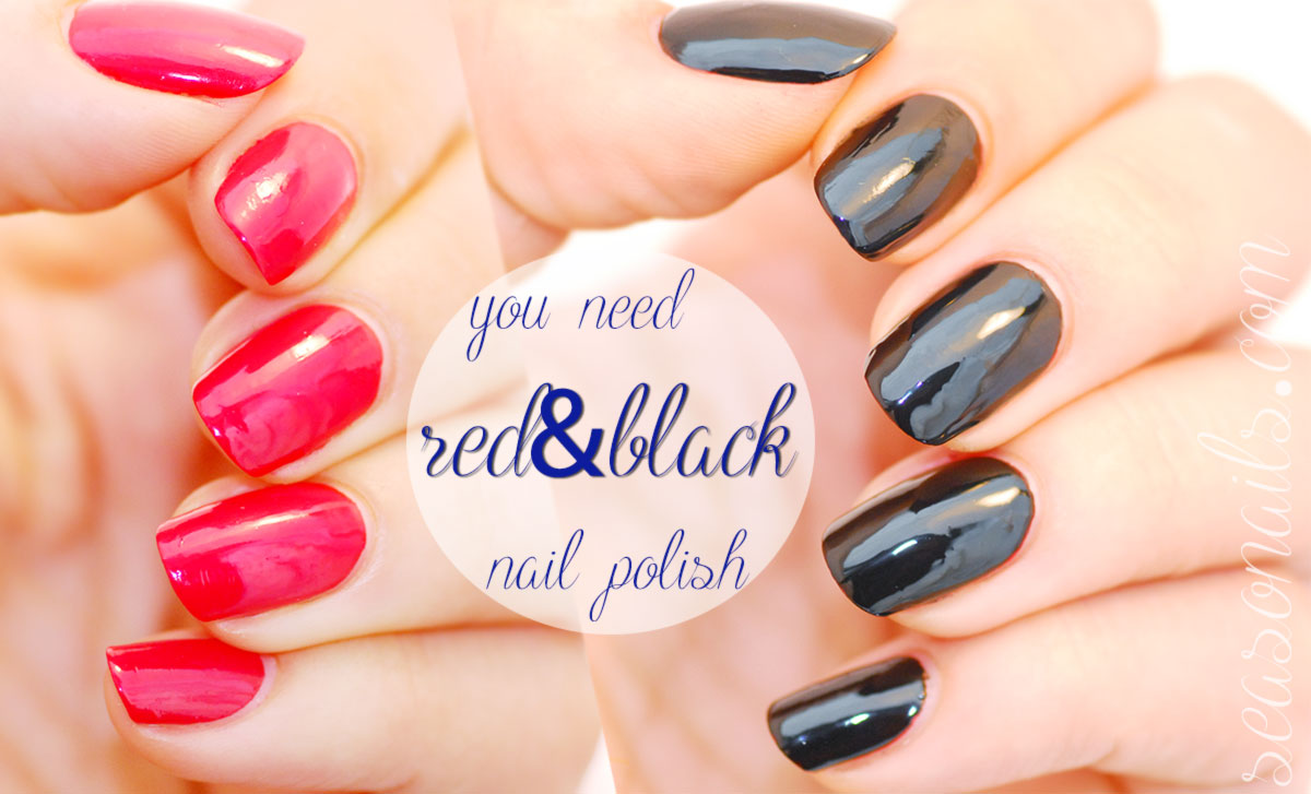red black nail polish must have seasonails guide