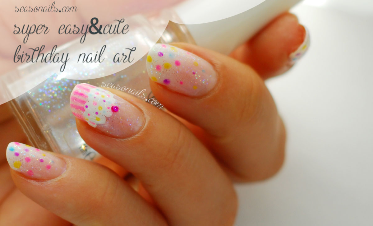 super easy Birthday nail art Seasonails howto